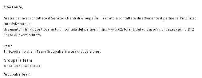 Groupalia specifica finamente Il reale fornitore del prodotto acquistato: D2store.it